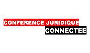 Conférence Juridique Connectée